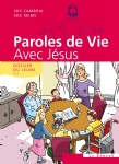 image paroles-de-vie-avec-jesus-9782357700536