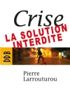 image crise-la-solution-interdite-9782220061085