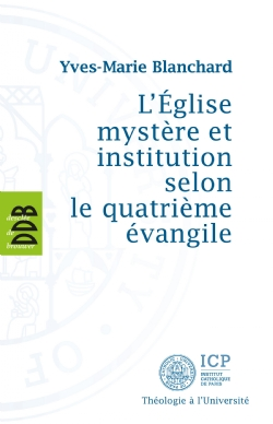 image l-eglise-mystere-et-institution-selon-le-quatrieme-evangile-9782220065342