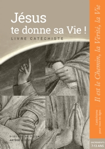 image jesus-te-donne-sa-vie-preparation-sacrements-catechiste-9782357702219