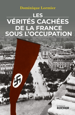 image les-verites-cachees-de-la-france-sous-l-occupation-9782268105444