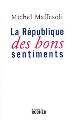 image la-republique-des-bons-sentiments-9782268064871