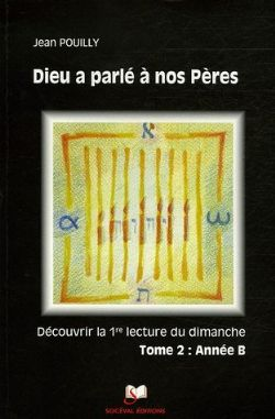 image dieu-a-parle-a-nos-peres-tome-2-annee-b-9782903242732