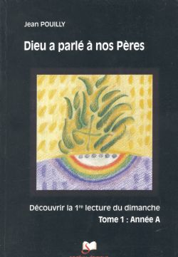 image dieu-a-parle-a-nos-peres-tome-1-annee-a-9782903242664