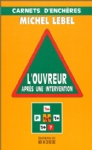 image l-ouvreur-apres-une-intervention-9782268034133