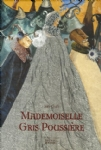 image mademoiselle-gris-poussiere-9782268055275