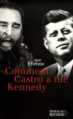 image comment-castro-a-tue-kennedy-9782268059983