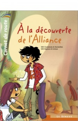 image a-la-decouverte-de-l-alliance-carnet-de-route-1-9782357701427