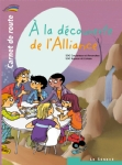 image a-la-decouverte-de-l-alliance-carnet-de-route-2-9782357701441