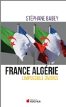 image france-algerie-l-impossible-divorce-9782268076300